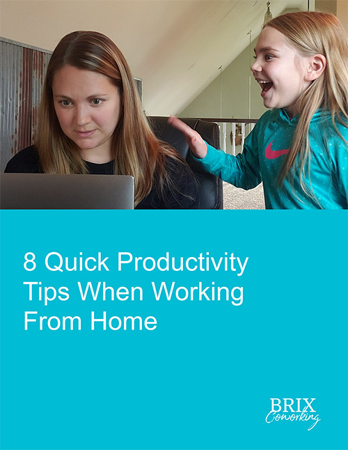 8 Quick Productivity Tips When Working From Home