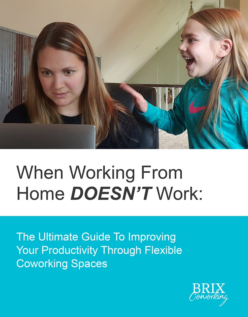 When Working From Home DOESN'T WORK: The Ultimate Guide to Improving Your Productivity Through Flexible Coworking Spaces
