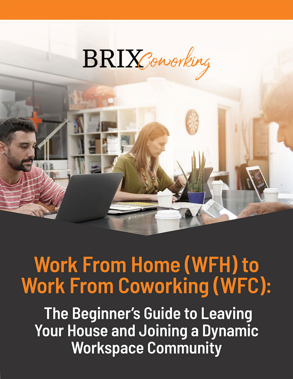 WFH to WFC: The Beginner's Guide to Leaving Your House and Joining a Dynamic Workspace Community
